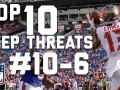 Top 10 Deep Threats Heading into the 2017 Season