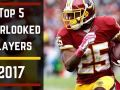 Top 5 Overlooked Players - 2017 Fantasy Football