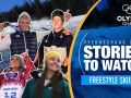 Freestyle Skiing Stories to Watch at PyeongChang 2018