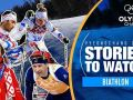 Biathlon Stories to Watch at PyeongChang 2018