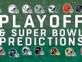 Playoff & Super Bowl Predictions: Who Will Win it All?