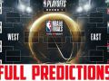 NBA Playoff Predictions 2019 - Every Game Every Round