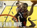 2019 NBA Finals Game 3 Mini-Movie